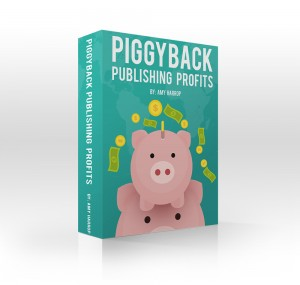 Publish and Profit on Amazon with Piggy Back Publishing Profits